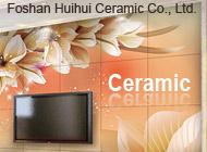 Foshan Huihui Ceramic Co., Ltd.