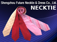 Shengzhou Future Necktie & Dress Co., Ltd.