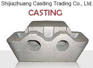 Shijiazhuang Casiting Trading Co., Ltd.