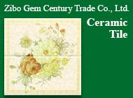 Zibo Gem Century Trade Co., Ltd.