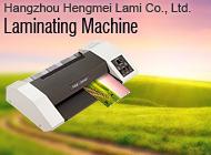 Hangzhou Hengmei Lami Co., Ltd.