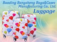 Baoding Bangsheng Bags&Cases Manufacturing Co., Ltd.