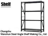 Changshu Wanshun Steel Angle Shelf Making Co., Ltd.