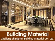 Zhejiang Shangmei Building Material Co., Ltd.