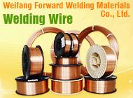 Weifang Forward Welding Materials Co., Ltd.