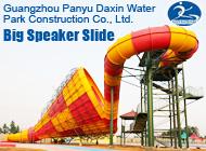 Guangzhou Panyu Daxin Water Park Construction Co., Ltd.