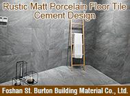 Foshan St. Burton Building Material Co., Ltd.