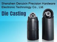 Shenzhen Deruixin Precision Hardware Electronic Technology Co., Ltd.