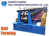 XIAMEN FUMING ROLL FORMING MACHINERY CO., LTD.