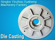 Ningbo Yinzhou Xusheng Machinery Factory