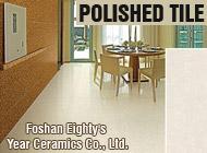 Foshan Eighty's Year Ceramics Co., Ltd.