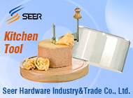 Seer Hardware Industry&Trade Co., Ltd.