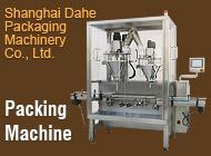 Shanghai Dahe Packaging Machinery Co., Ltd.