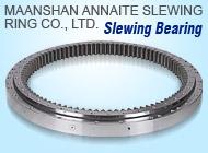 MAANSHAN ANNAITE SLEWING RING CO., LTD.
