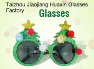 Taizhou Jiaojiang Huaxin Glasses Factory