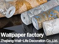 Zhejiang Wall-Life Decoration Co., Ltd.