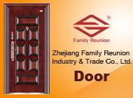 Zhejiang Family Reunion Industry & Trade Co., Ltd.