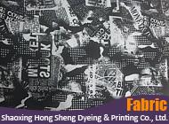 Shaoxing Hong Sheng Dyeing & Printing Co., Ltd.