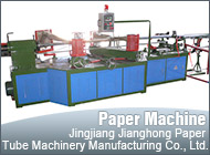 Jingjiang Jianghong Paper Tube Machinery Manufacturing Co., Ltd.
