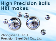 Zhongshan H. R. T. Precision Steel Ball Co., Ltd.