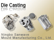 Ningbo Sanwave Mould Manufacturing Co., Ltd.