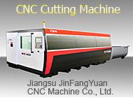 Jiangsu JinFangYuan CNC Machine Co., Ltd.