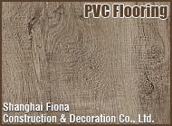 Shanghai Fiona Construction & Decoration Co., Ltd.