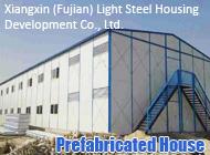 Xiangxin (Fujian) Light Steel Housing Development Co., Ltd.