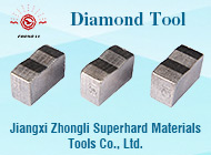 Jiangxi Zhongli Superhard Materials Tools Co., Ltd.