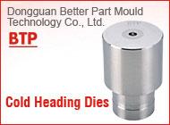 Dongguan Better Part Mould Technology Co., Ltd.