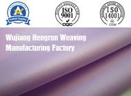 Wujiang Hengrun Weaving Manufacturing Factory