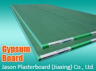 Jason Plasterboard (Jiaxing) Co., Ltd.