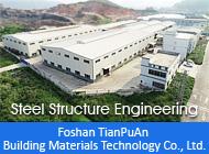 Foshan TianPuAn Building Materials Technology Co., Ltd.