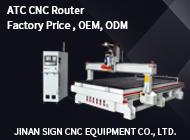Jinan Sign CNC Equipment Co., Ltd.
