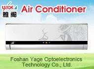 Foshan Yage Optoelectronics Technology Co., Ltd.