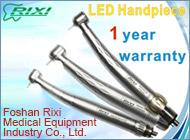 Foshan Rixi Medical Equipment Industry Co., Ltd.