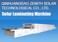 QINHUANGDAO ZENITH SOLAR TECHNOLOGICAL CO., LTD.