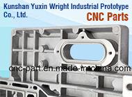 Kunshan Yuxin Wright Industrial Prototype Co., Ltd.