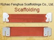 Rizhao Fenghua Scaffoldings Co., Ltd.