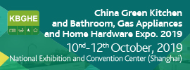 China Green Kitchen and Bathroom, Gas Appliances and Home Hardware Expo. 2019