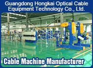 Guangdong Hongkai Optical Cable Equipment Technology Co., Ltd.