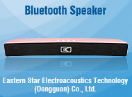Eastern Star Electroacoustics Technology (Dongguan) Co., Ltd.