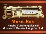 Ningbo Yunsheng Musical Movement Manufacturing Co., Ltd.