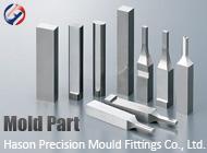 Hason Precision Mould Fittings Co., Ltd.