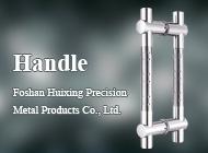 Foshan Huixing Precision Metal Products Co., Ltd.