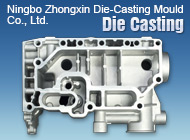 Ningbo Zhongxin Die-Casting Mould Co., Ltd.