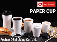 Foshan D&M Living Co., Ltd.