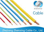 Zhejiang Zhenxing Cable Co., Ltd.