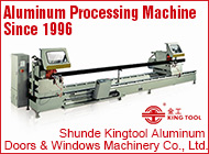 Shunde Kingtool Aluminum Doors & Windows Machinery Co., Ltd.