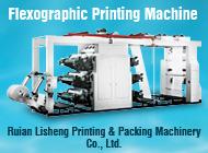 Ruian Lisheng Printing & Packing Machinery Co., Ltd.
